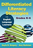 img - for Differentiated Literacy Strategies for English Language Learners, Grades K 6 book / textbook / text book