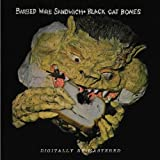 BARBED WIRE SANDWICH by Black Cat Bones (2010-02-02)
