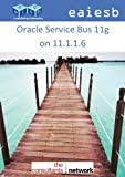 Oracle Service Bus 11g, Eai Esb, 1940558069