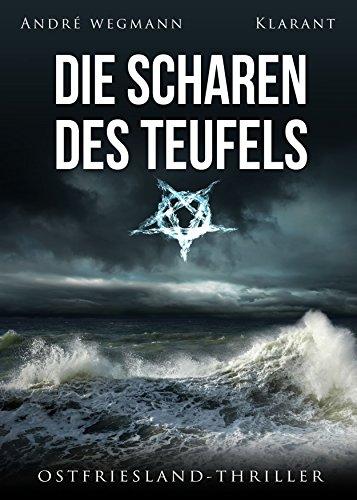 Die Scharen des Teufels. Ostfriesland - Thriller (Michael Jesko ermittelt 3) (German Edition)