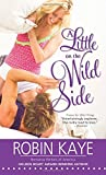 img - for A Little on the Wild Side (Wild Thing) book / textbook / text book