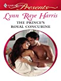 The Prince's Royal Concubine: A Contemporary Royal Romance