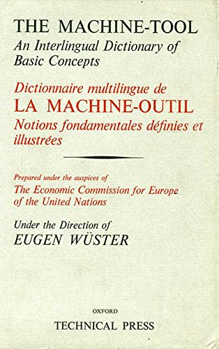 Machine Tool: Master v. 1: An Interlingual Dictionary of Basic Concepts
