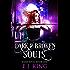 Dark & Broken Souls (Dark Souls (Soul Hunters) Book 1)