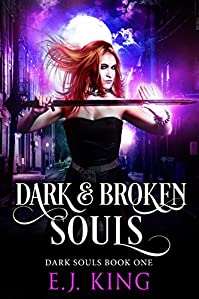 Dark & Broken Souls by E.J. King ebook deal