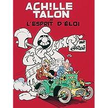 Achille Talon - Tome 25 - Achille Talon et l'esprit d'Eloi (French Edition)