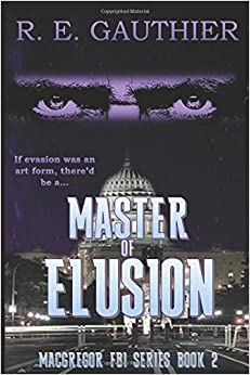 Master of Elusion (MacGregor FBI Series)