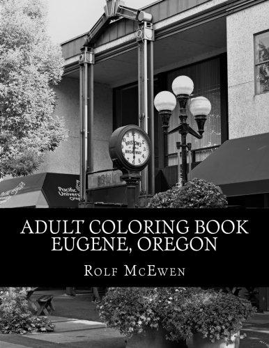 Adult Coloring Book - Eugene, Oregon