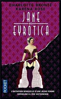 Jane Eyrotica par Rose