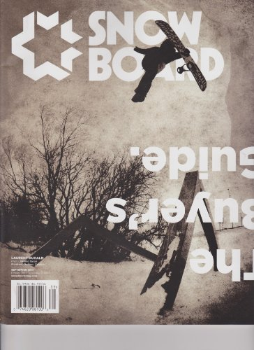 (Snowboard Magazine: The buyer's Guide, September 2013, Volume 10, Issue 1)