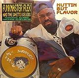 NUTTIN BUT FLAVOR [Vinyl]
