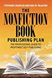 img - for The Nonfiction Book Publishing Plan: The Professional Guide to Profitable Self-Publishing book / textbook / text book