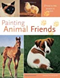 Painting Animal Friends, Jeanne Scott, 1581805985