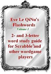 Eve Le QiNu's Flashwords: Unofficial Scrabble Word Study Guide