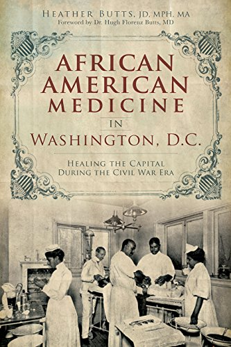 Search : African American Medicine in Washington, D.C.: Healing the Capital During the Civil War Era