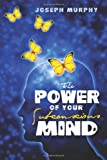 The Power of Your Subconscious Mind, Joseph Murphy, 1936594234