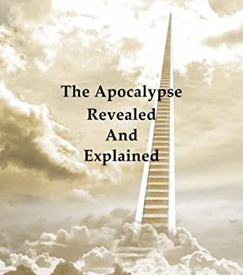 Apocalypse Explained