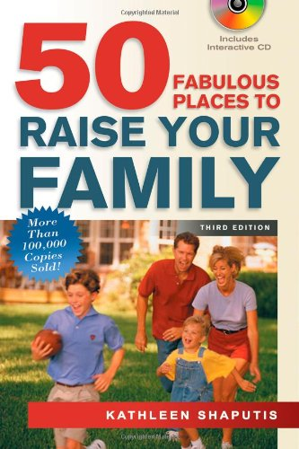Download 50 Fabulous Places to Raise Your Family, Third Edition PDF