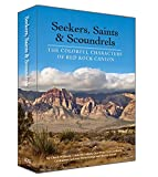 img - for Seekers, Saints & Scoundrels: The Colorful Characters of Red Rock Canyon book / textbook / text book