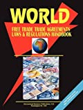 World Free Trade Agreements, Laws and Re, Usa Ibp, 0739793977