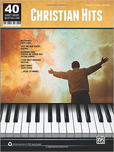 40 Sheet Music Bestsellers Christian Hits Pianovocalguitar
