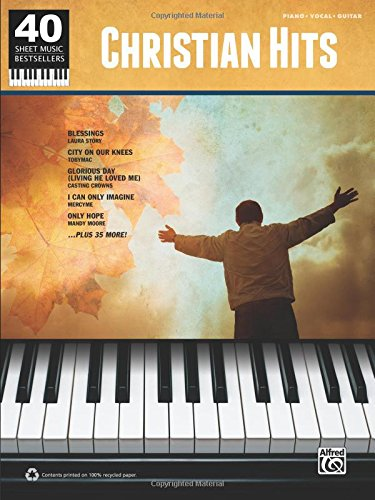 40 Sheet Music Bestsellers -- Christian Hits: Piano/Vocal/Guitar - Sheet Music Piano Guitar