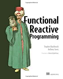 Functional reactive programming /