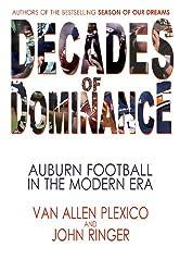 Decades of Dominance: Auburn Football in the Modern Era
