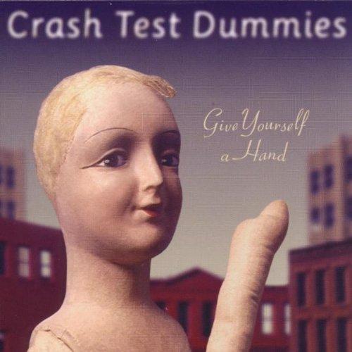 Crash Music (Crash Test Dummies - Give Yourself A Hand - Vik Recordings - 74321-63822-2, BMG Music Canada - 74321-63822-2, Arista - BM 640)