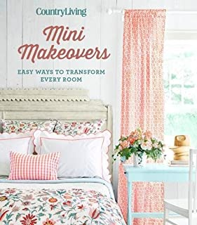 Book Cover: Country Living Mini Makeovers: Easy Ways to Transform Every Room