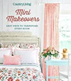decorating ideas for living room walls Country Living Mini Makeovers: Easy Ways to Transform Every Room