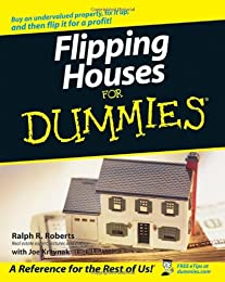 Flipping Houses For Dummies (For Dummies (Business & Personal Finance))