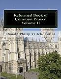 Reformed Book of Common Prayer, Volume II: The 21