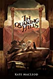 In Quaking Hills (The Travels of Scout Shannon Book 2)