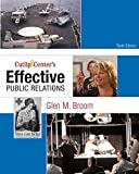 img - for Cutlip and Center's Effective Public Relations (10th Edition) by Glen M. Broom (2008-10-18) book / textbook / text book