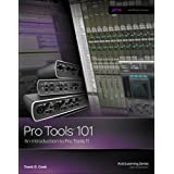 Pro Tools 101: An Introduction to Pro Tools 11 (with DVD)