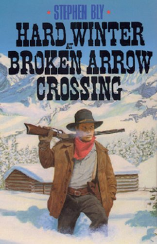 Book cover for Hard Winter at Broken Arrow Crossing