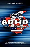 ADHD and Maternal Resiliency, Patricia E. Neff, 1604975903