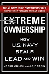 An updated edition of the blockbuster bestselling leadership book that took America and the world by storm, two U.S. Navy SEAL officers who led the most highly decorated special operations unit of the Iraq War demonstrate how ...