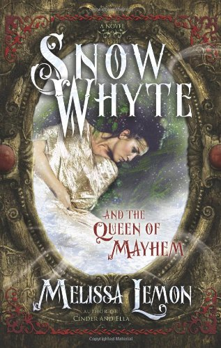 Download Snow Whyte and the Queen of Mayhem ebook