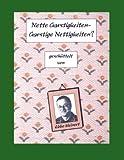 Nette Garstigkeiten - Garstige Nettigkeiten, Ebbo Meinert, 3833400501