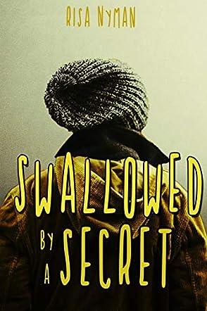 Swallowed by a Secret