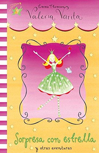 Download Sorpresa con estrella y otras aventuras / Star Surprise and Other Stories (Valeria Varita / Felicity Wishes) (Spanish Edition) pdf epub