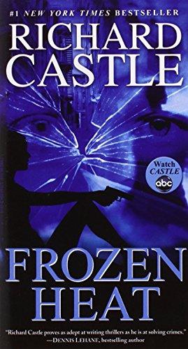 Frozen Heat by Richard Castle