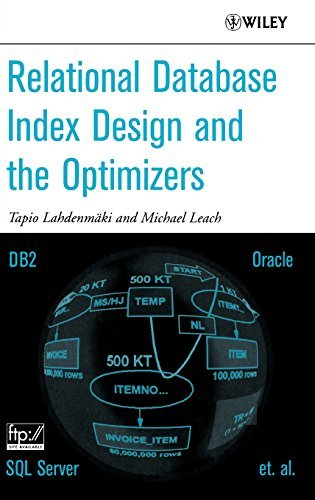 [ [ Relational Database Index Design and the Optimizers: DB2, Oracle, SQL Server, et al.[ RELATIONAL DATABASE INDEX DESIGN AND THE OPTIMIZERS: DB2, ORACLE, SQL SERVER, ET AL. ] By Lahdenmaki, Tapio ( Author )Jul-01-2005 Hardcover ] ] By Lahdenmaki, Tapio ( Author ) Jul - 2005 [ Hardcover ]