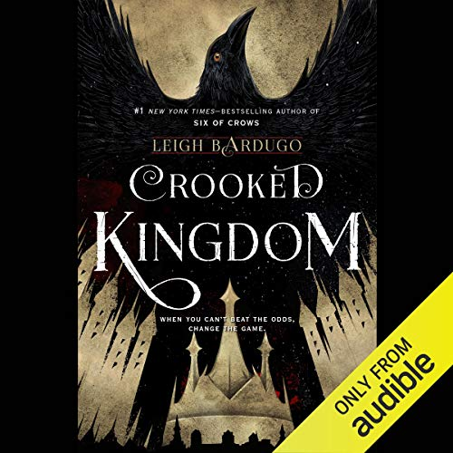 Crooked Kingdom (Words To Walk On The Wild Side)