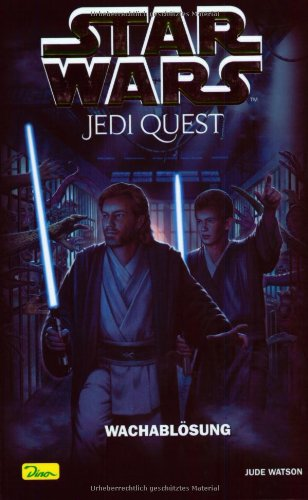 Star Wars - Jedi Quest: Wachablösung
