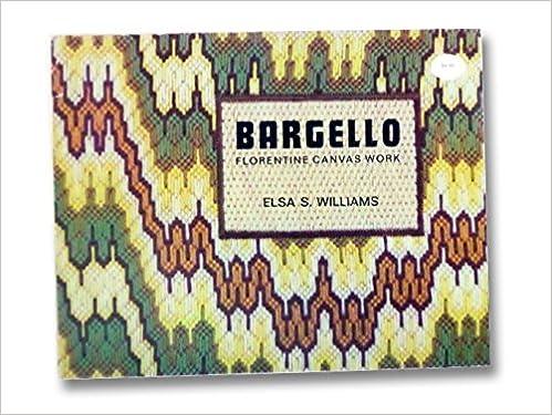Bargello Embroidery Florentine Canvas Work Elsa S Williams