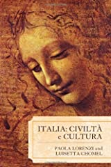 Italia: Civilta e Cultura offers a comprehensive description of historical and cultural development on the Italian peninsula. This project was developed to provide students and professors with a flexible and easy-to-read reference book about ...