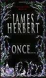 Once..., James Herbert, 0765343509